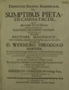 Disputatio juridica inauguralis, De sumptibus pietatis caussa factis... Wernero Theodoro Martini ...