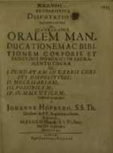 Eucharistica disputatio ... oralem manducationem ac biblitionem corporis et sangvinis dominici in sacramento coenae ...