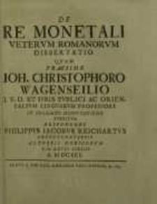 De Re Monetali Veterum Romanorum Dissertatio