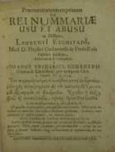 Praeexercitamentum primum de rei nummariae usu et abusu in dictata Laurentii Eichstadii...elaboratum...