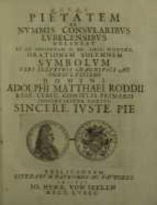 Q.F.F.Q.S. pietatem ex nummis consularibus Lubecensibus delineat ...