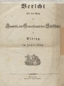 Bericht über den Gang des Handels, der Gewerbe und der Schiffahrt zu Elbing im Jahre 1861