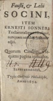 Tractatus aliquot theologici, nunquam antehac in lucem editi. Quorum Catalogum sequens pagina indicabit