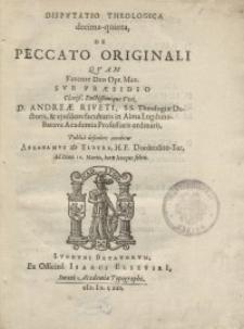 Disputatio theologica decima-quinta, de Peccato Originali, quam...