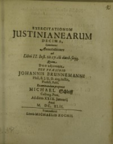 Exercitationum Justinianearum decima ...