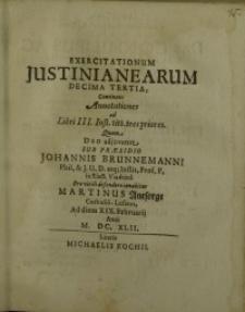 Exercitationum Justinianearum decima tertia ...
