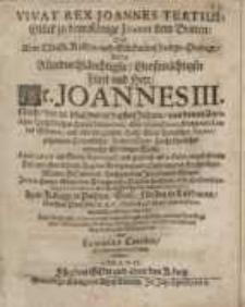 Vivat Rex Joannes Tertius, Glück zu dem Könige Joanni dem Dritten, oder eine christl. Kröhn- und...