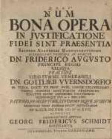 Num Bona Opera In Iustificatione Fidei Sint Praesentia ...