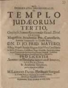 Dissertatio Inauguralis De Templo Iudaeorum Tertio ...
