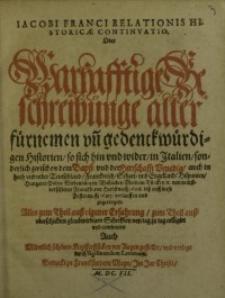 Relationis Historicae Continuatio, Oder Warhafftige Beschreibunge aller fürneme und gedenckwürdigen Historien ... [T.2].