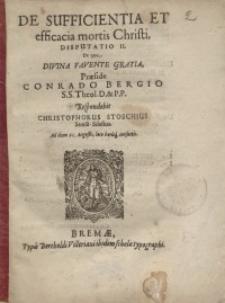 De sufficientia et efficacia mortis Christi. Disputatio II...