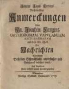 Rechtmässige Anmerckungen, Uber Hn. Joachim Langens ortodoxiam vapulantem anti-barbarum ...