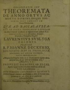 Velificatio seu theoremata de anno ortus ac mortis domini, : deque vniuersa Iesu Christi in carne oeconomia ...