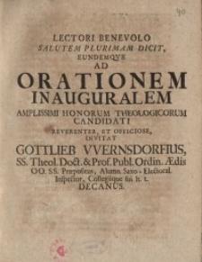 Lectori Benevolo Salutem Plurimam Dicit, Eundemqve Ad Orationem Inauguralem ... Gottlieb Wernsdorfius...
