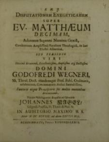 Disputationum exegeticarum super Ev. Matthaeum decimam...