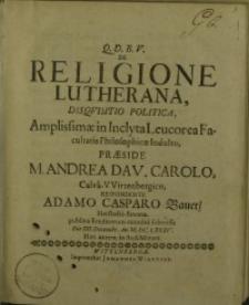 De Religione Lutherana, Disqvisistio Politica...