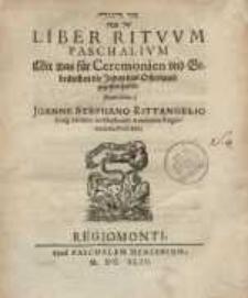 Sēdär Haggādā šäl Päsaḥ: Liber Ritvvm Paschalivm Mit was für Ceremonien vnd Gebräuchen die Juden das Osterlamb gegessen haben