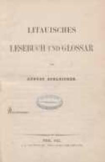 Handbuch der litauischen Sprache: T. 2. : Lesebuch und Glossar