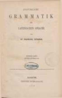 Ausführliche Grammatik der Lateinischen Sprache. Bd. 2 cz.2