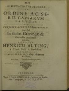 Disputatio Theologica de Ordine ac Serie Causarum Salutis …