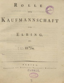 Rolle der Kaufmannschaft von Elbing pro 1832/33