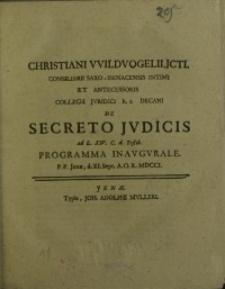 De secreto Judicis ad L.XIV. C. d.Testib. programma inaugurale ...