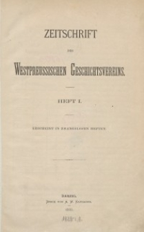 Zeitschrift des Westpreußischen Geschichtsvereins, 1880, H. 1