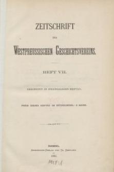 Zeitschrift des Westpreußischen Geschichtsvereins, 1882, H. 7