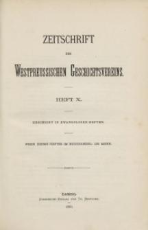 Zeitschrift des Westpreußischen Geschichtsvereins, 1883, H. 10