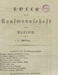 Rolle der Kaufmannschaft von Elbing pro 1840/41