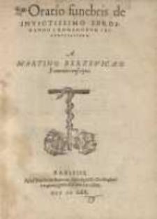 Oratio funebris de invictissimo Ferdinando I, Romanorum Imperator augustissimo conscripta