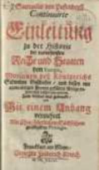 Einleitung zu der Historie der vornehmsten Reiche und Staaten, so jetziger Zeit in Europa sich befinden [T. 2].