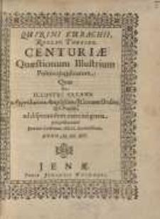 Centuriae quaestionum illustrium politicojuridicarum quas in illustri Salana ...