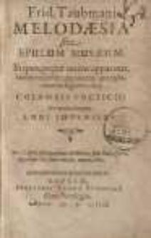 Melodaesia sive Epulum Musaeum : In quo ... iterum apponantur quamplurimae de fugitivis olim Columbis poeticis ...