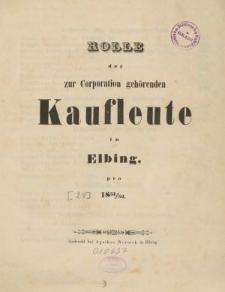 Rolle der Kaufmannschaft von Elbing pro 1851/52