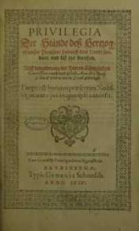 Privilegia Der Stände deß Hertzogthumbs Preussen/ darauff das Landt fundiert und biß itzo beruhen ...