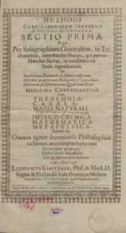 Methodi conciliandarum sectarum in medicina discrepantium, sectio prima...