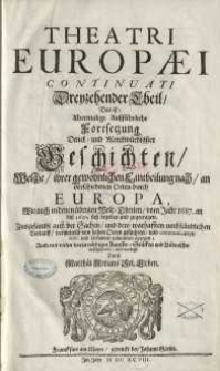 Theatri Europaei, Das ist: Historischer Chronick/ Oder Warhaffter Beschreibung aller fürnehmen und denckwürdigen Geschichten ...1687-1691