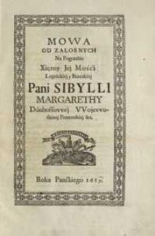 Mowa od zalobnych na pogrzebie Xięzny jej Mości Legnickiej Brzeskiej Pani Sibylli Margarethy Dönhoffowej Wojewodzinej Pomorskiej