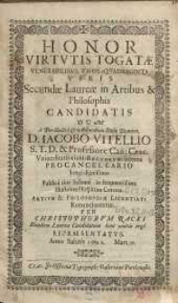 Honor virtutis togatae venerabilibus unde-qvadraginta viris ... D. Iacobio Vitellio ...