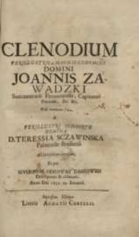 Clenodium perillustris ac magnifici domini domini Johannis Zawadzki succamerarii Pernaviensis...
