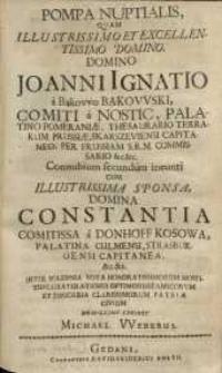 Pompa nuptialis, quam [...] domino Joanni Ignatio a Bąkowo Bąkowski ...