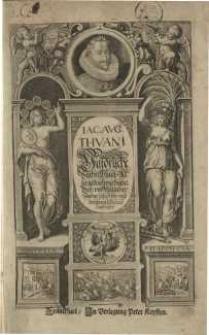 Historische Beschreibung deren namhafftigsten, geistlichen und weltlichen Geschichten, so sich beydes ..T.1: 1516-1575