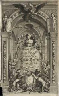 Beschreibung aller Kirchen-Gebäude der Stadt Dantzig : Worinnen einer jeden Kirchen Grund-Riß, Auffzug oder Abriß ...