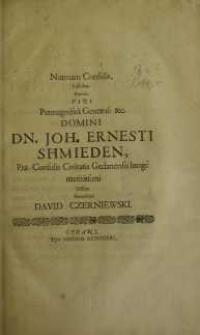 Normam consulis, facibus [...] Joh. Ernesti Schmieden ...