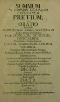 Summum in emporio Gedanensi literarum pretium, seu oratio in laudem [...] urbis Gedanensis [...] Societatis Jesu ...