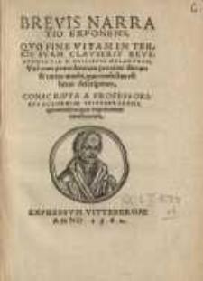 Brevis narratio exponens quo fine vitam in terris suam clauserit vir D. Philippus Melanthon...