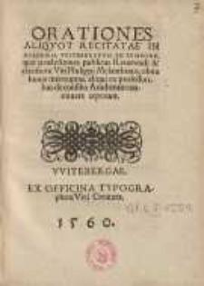 Orationes aliqvot recitatae in Academia Witebergensi eo tempore... Philippi Melanthonis...