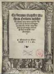 Ein Sermon Magister Mathyas Beckers welcher den hauß vater anzceygt der dy arbeyter jn seynen weingarten mytedt ...