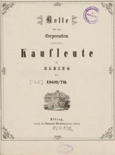 Rolle der Kaufmannschaft von Elbing pro 1869/70